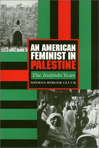 9781566391917: American Feminist in Palestine: The Intifada Years
