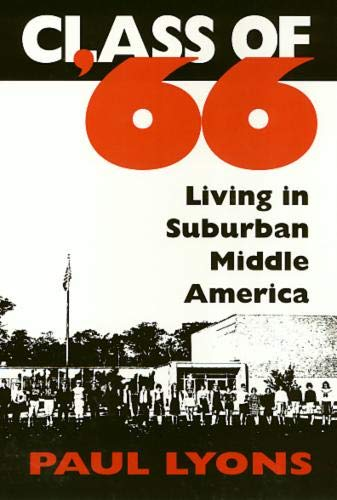 9781566392143: Class of '66: Living in Suburban Middle America