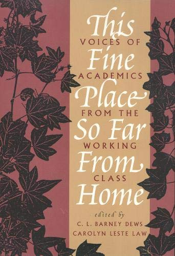 9781566392914: This Fine Place So Far from Home: Voices of Academics from the Working Class