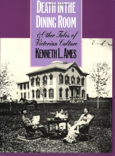 9781566393331: Death in the Dining Room and Other Tales of Victorian Culture (American Civilization)