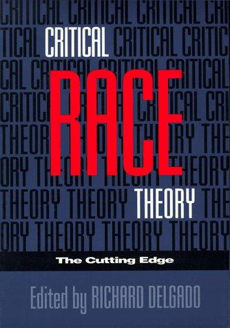 9781566393485: Critical Race Theory: The Cutting Edge