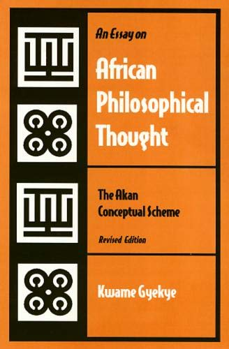 9781566393805: An Essay on African Philosophical Thought: The Akan Conceptual Scheme