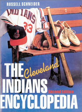 9781566394055: The Cleveland Indians Encyclopedia (Baseball Encyclopedias of North America)