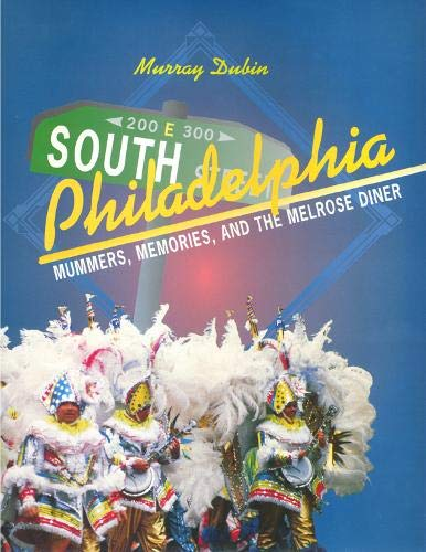 9781566394291: South Philadelphia: Mummers, Memories, and the Melrose Diner