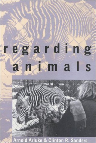 9781566394406: Regarding Animals (Animals Culture And Society)