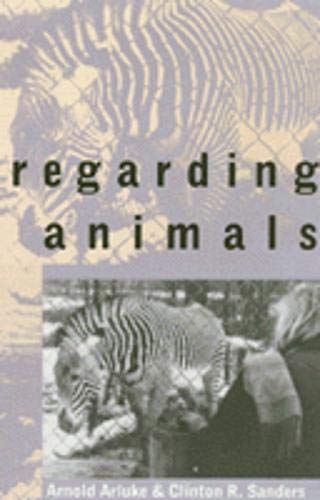 9781566394413: Regarding Animals (Animals, Culture and Society)