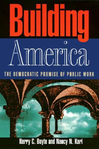 Building America: Harry Boyte