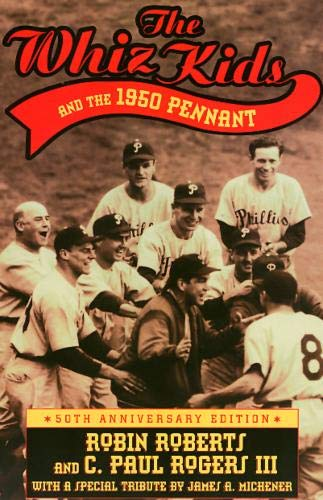 9781566394666: The Whiz Kids And the 1950 Pennant (Baseball In America)