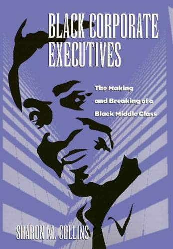 9781566394741: Black Corporate Executives (Labor And Social Change)