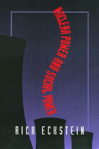 9781566394864: Nuclear Power and Social Power