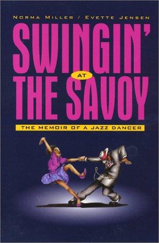9781566394949: Swingin' at the Savoy: The Memoir of a Jazz Dancer