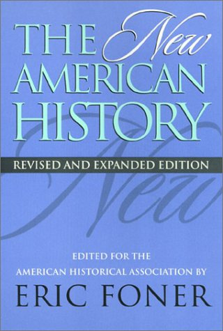 9781566395519: The New American History (Critical Perspectives On The P)