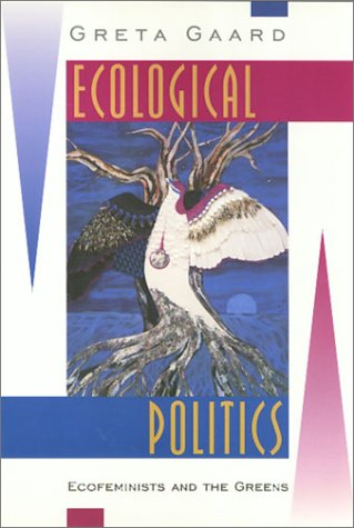 9781566395694: Ecological Politics: Ecofeminists and the Greens
