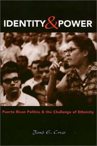 Identity And Power: Cruz, Jose E.