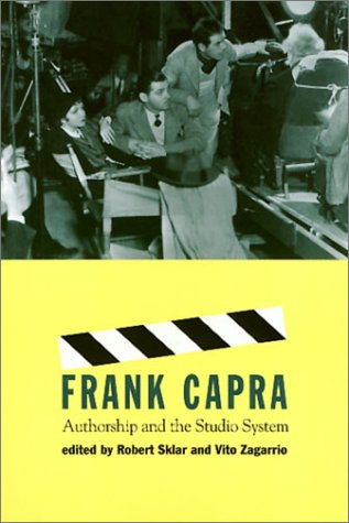 9781566396073: Frank Capra: Authorship and the Studio System (Culture And The Moving Image)