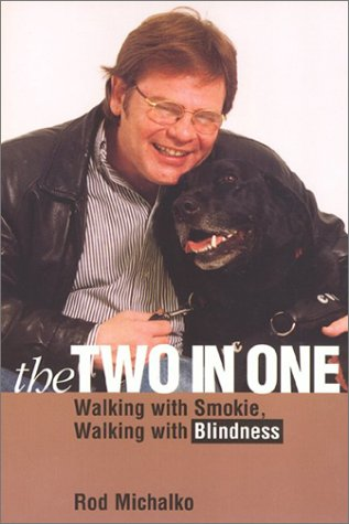 9781566396486: The Two-In-One: Walking with Smokie, Walking with Blindness (Animals Culture And Society)