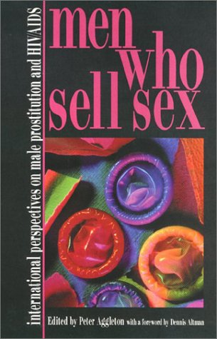 9781566396684: Men Who Sell Sex: International Perspectives on Male Prostitution and AIDS