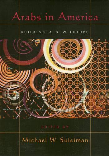 9781566397278: Arabs in America: Building a New Future