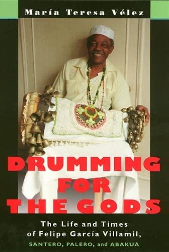 Drumming For The Gods (Studies In Latin America & Car): Velez, Maria