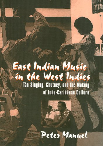 East Indian Music in the West Indies: Manuel, Peter