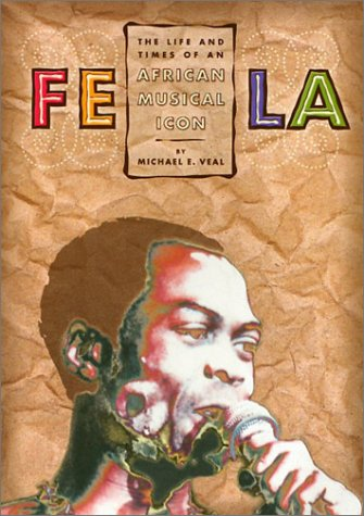 9781566397643: Fela: Life And Times Of An African: The Life and Times of an African Musical Icon