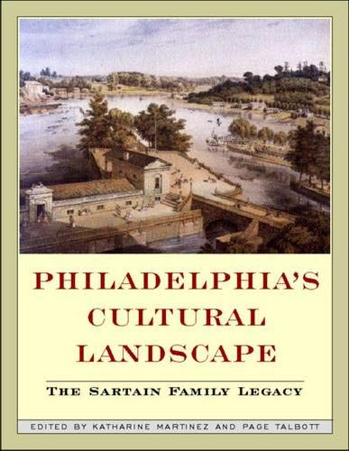 Philadelphia Cultural Landscapes: The Sartain Family Legacy