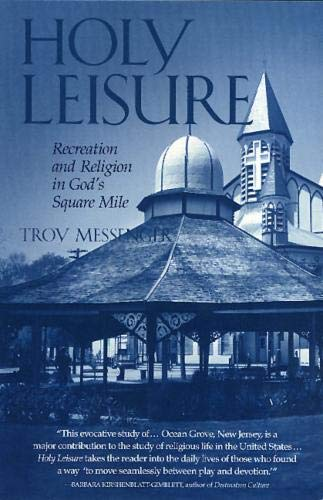 9781566398411: Holy Leisure: Recreation and Religion in God's Square Mile