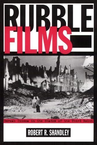 9781566398787: Rubble Films: German Cinema In Shadow Of 3Rd Reich