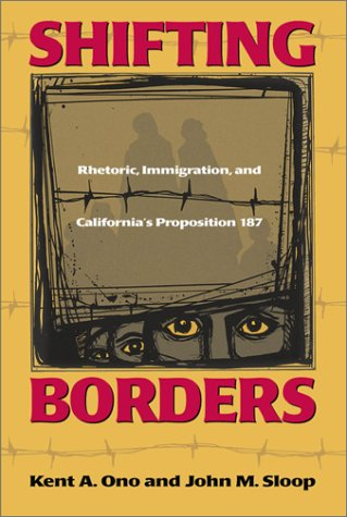 9781566399166: Shifting Borders: Rhetoric, Immigration, and Californa's Proposition 187 (Mapping Racisms)