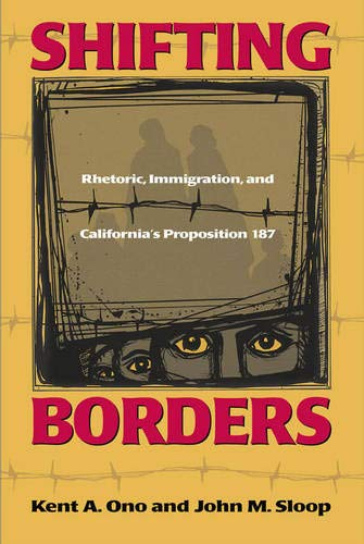 9781566399173: Shifting Borders: Rhetoric, Immigration And Prop 187 (Maping Racisms)