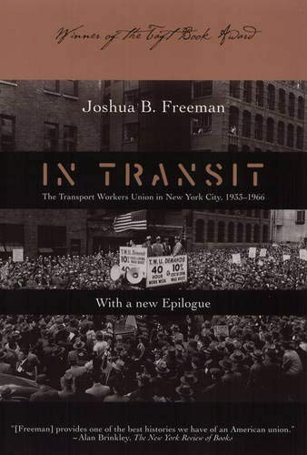 9781566399227: In Transit: Transport Workers Union In Nyc 1933-66 (Labor In Crisis)