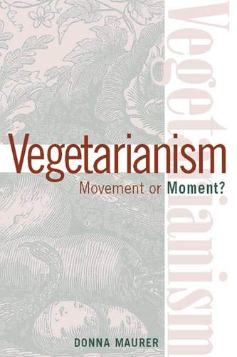 9781566399364: Vegetarianism: Movement or Moment?