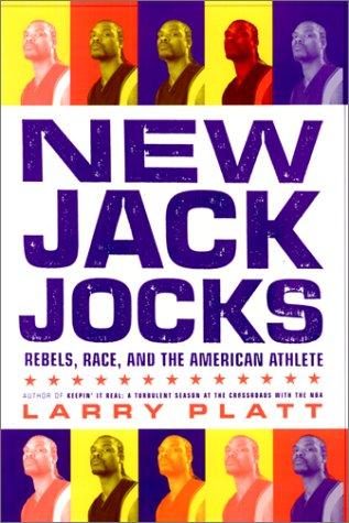 9781566399548: New Jack Jocks: Rebels, Race, and the American Athlete