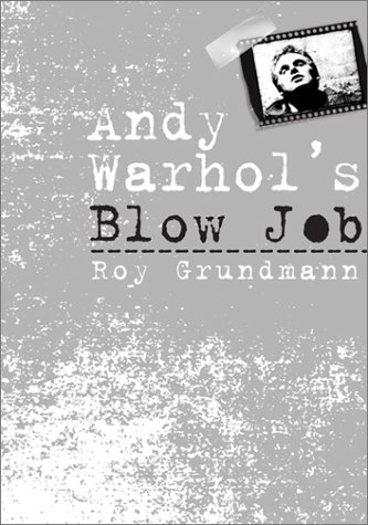 9781566399715: Andy Warhol's Blow Job (Culture and the Moving Image)