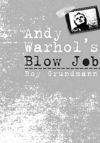 9781566399722: Andy Warhol'S Blow Job (Culture And The Moving Image)