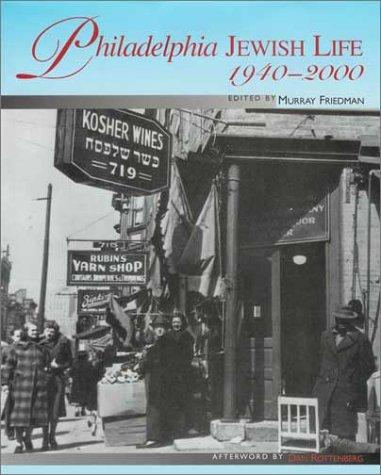 9781566399999: Philadelphia Jewish Life, 1940-2000