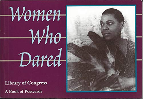 Women Who Dared: Postcard Book: v. II: Library of Congress