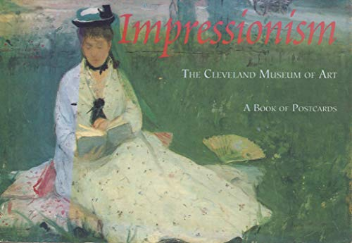Impressionism: The Cleveland Museum of Art, A: Burke, Katie