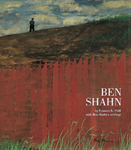Ben Shahn with Ben Shah's Writings.: Pohl, Frances K.;