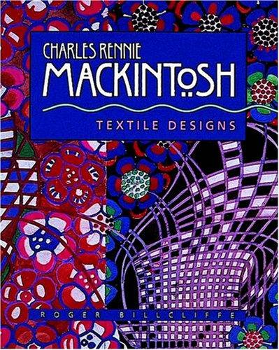9781566403146: Charles Rennie Mackintosh: Textile Designs