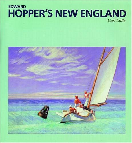 9781566403153: Edward Hopper's New England (Essential Painting)