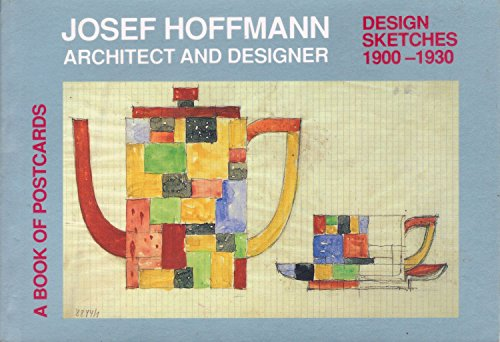 Josef Hoffmann: Architect and Designer Design Sketches: Josef Hoffmann