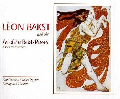 Leon Bakst and the Art of Ballet: San Francisco Performing