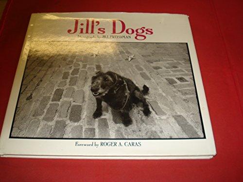 Jill's Dogs: Jill Freedman