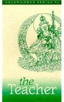 9781566405911: The Teacher: Eleven Aspects of the Guru Rinpoche (The Salamander Series : No 1)