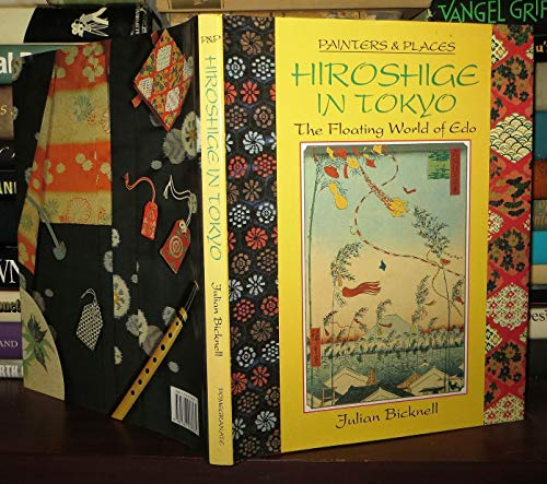 Hiroshige in Tokyo: The Floating World of Edo