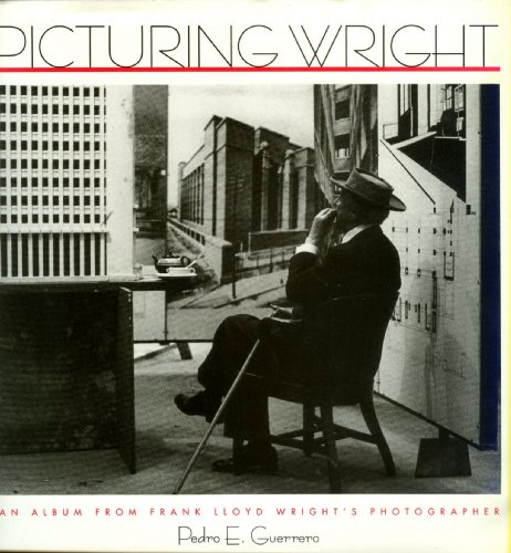 9781566408042: Picturing Wright: An Album from Frank Lloyd Wright's Photographer