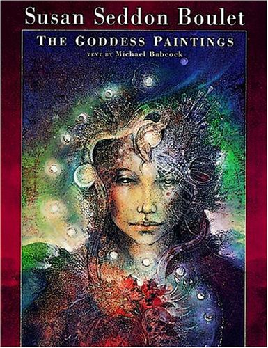 9781566409575: Susan Seddon Boulet: The Goddess Paintings