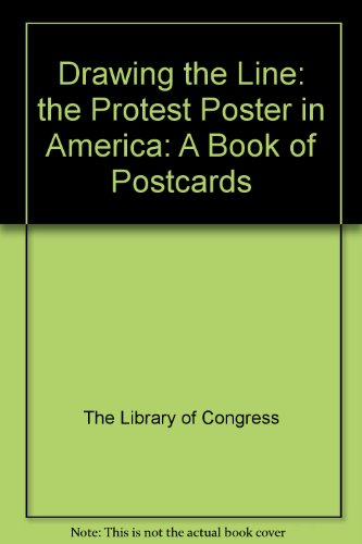 9781566409643: Drawing the Line: the Protest Poster in America: A Book of Postcards
