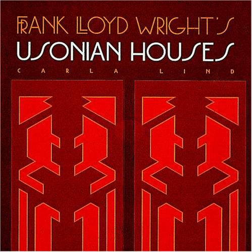 9781566409988: Frank Lloyd Wright's Usonian Houses (Wright at a Glance Series)